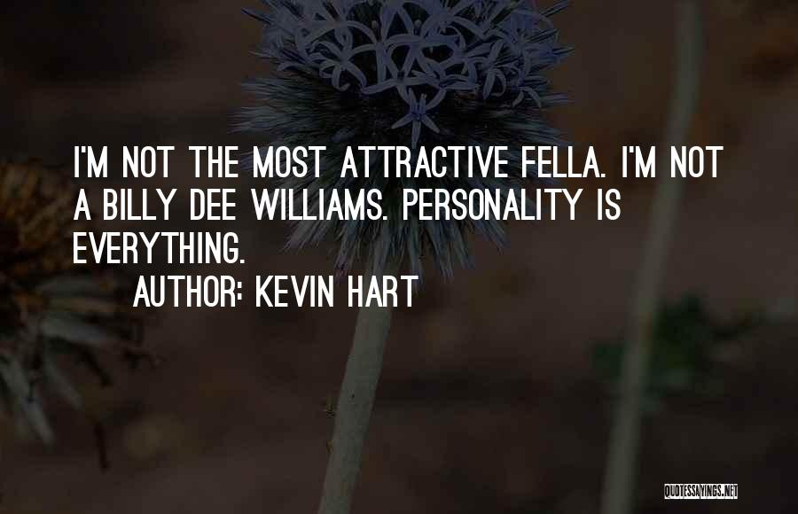 Attractive Personality Quotes By Kevin Hart