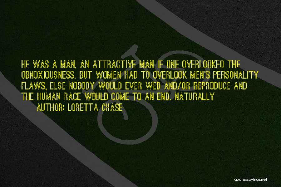 Attractive Personality Quotes By Loretta Chase