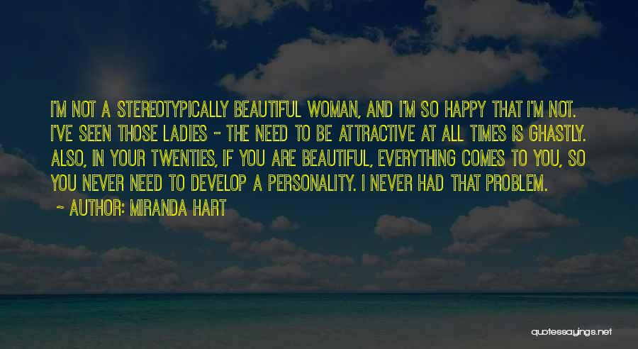 Attractive Personality Quotes By Miranda Hart