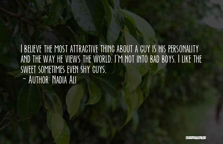 Attractive Personality Quotes By Nadia Ali