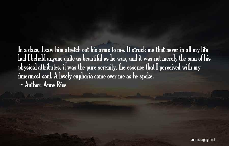 Attributes Quotes By Anne Rice