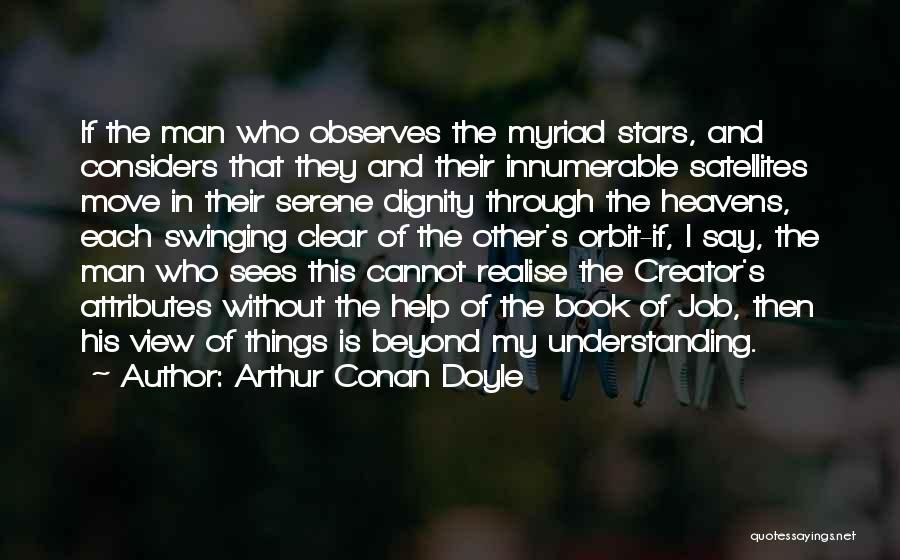 Attributes Quotes By Arthur Conan Doyle
