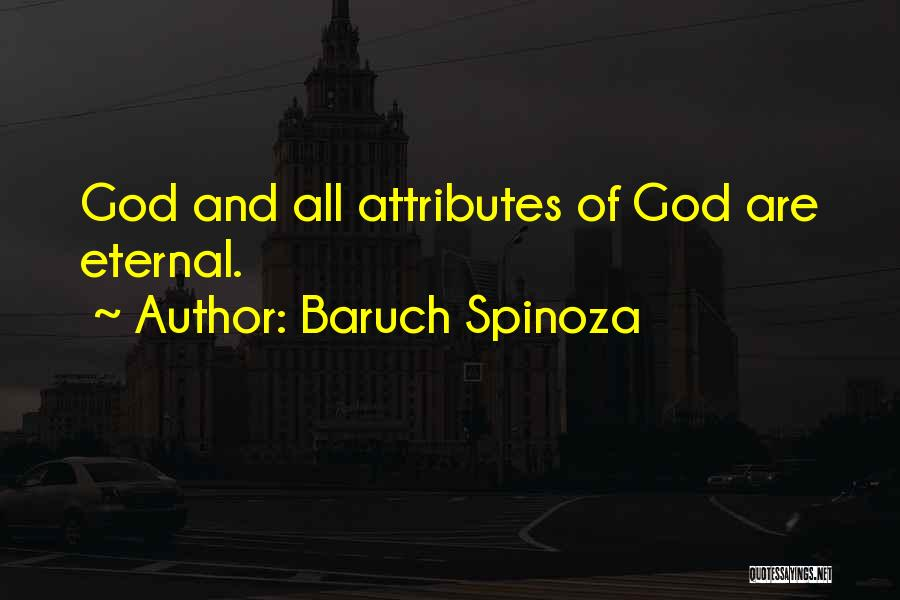 Attributes Quotes By Baruch Spinoza