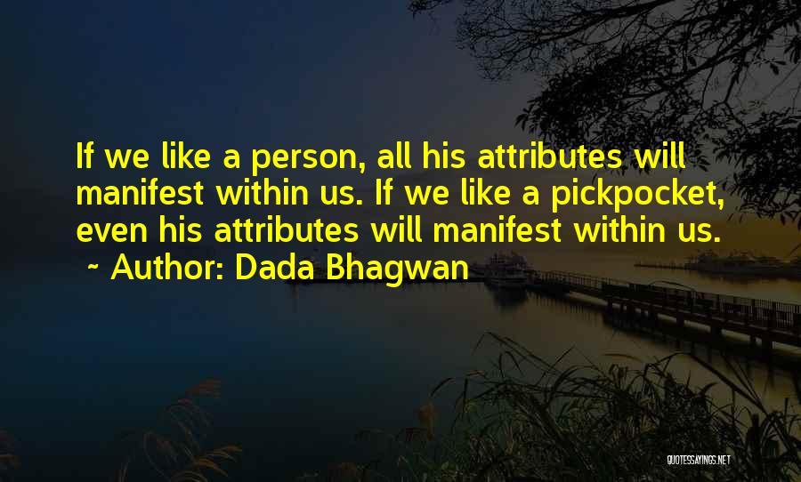 Attributes Quotes By Dada Bhagwan