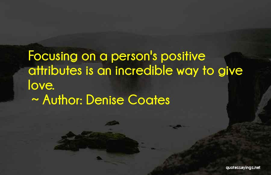 Attributes Quotes By Denise Coates