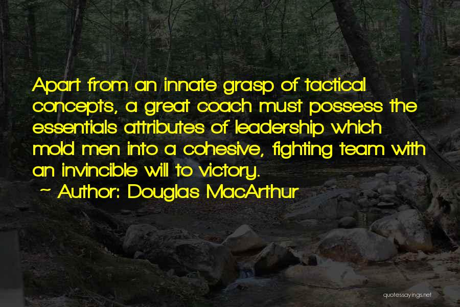 Attributes Quotes By Douglas MacArthur