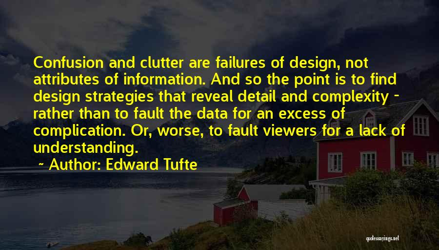 Attributes Quotes By Edward Tufte