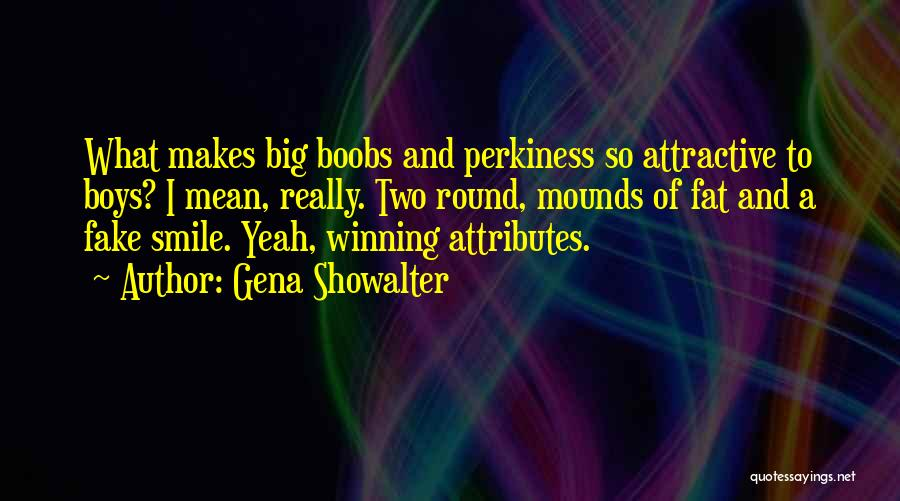 Attributes Quotes By Gena Showalter