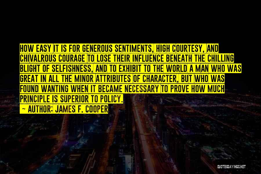 Attributes Quotes By James F. Cooper