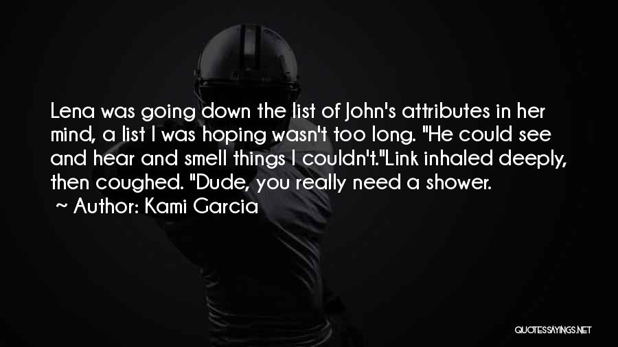 Attributes Quotes By Kami Garcia