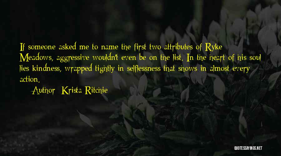 Attributes Quotes By Krista Ritchie