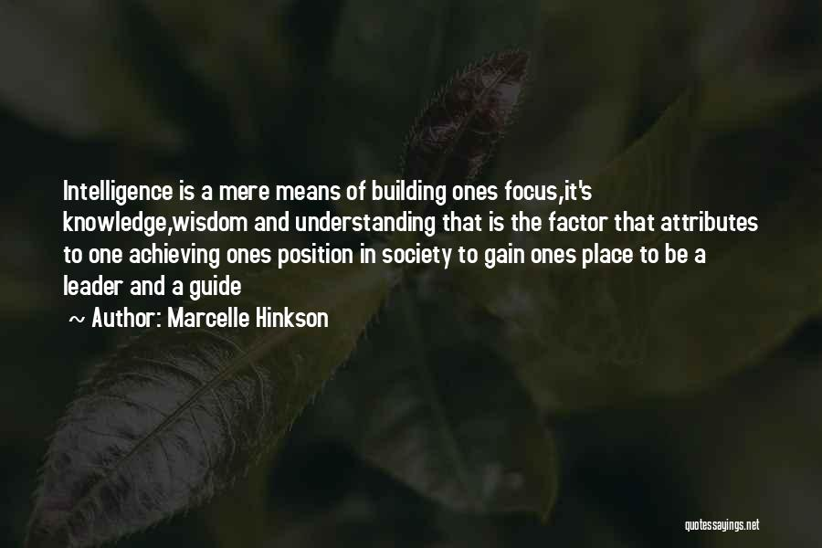 Attributes Quotes By Marcelle Hinkson