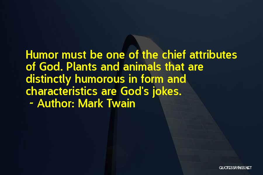 Attributes Quotes By Mark Twain