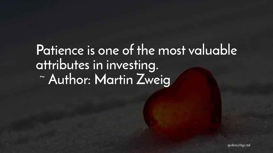 Attributes Quotes By Martin Zweig