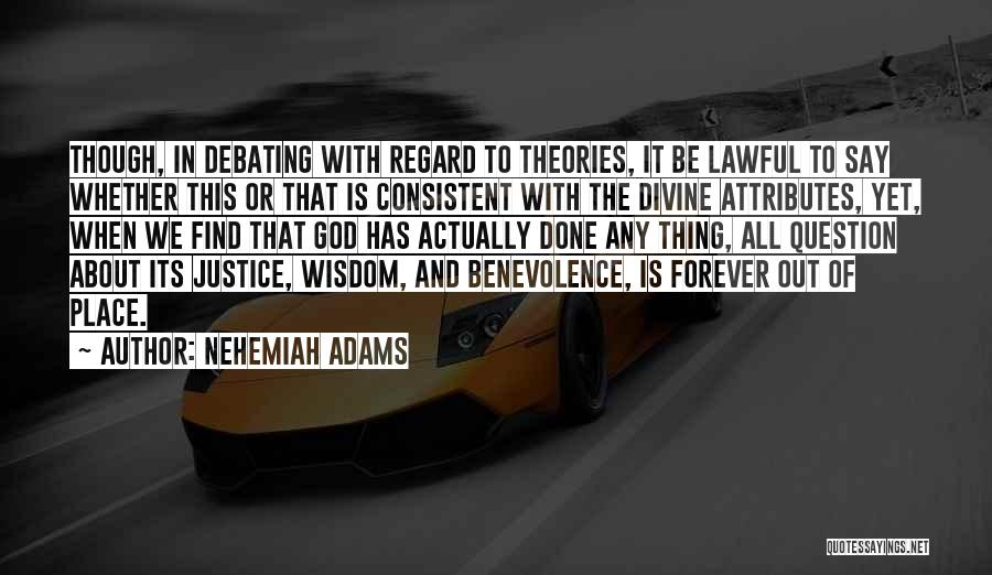 Attributes Quotes By Nehemiah Adams