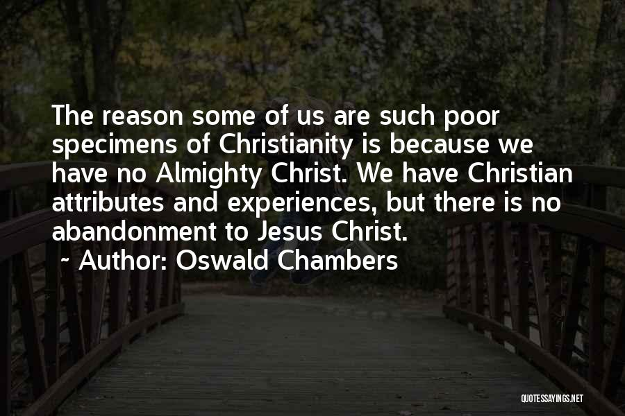Attributes Quotes By Oswald Chambers