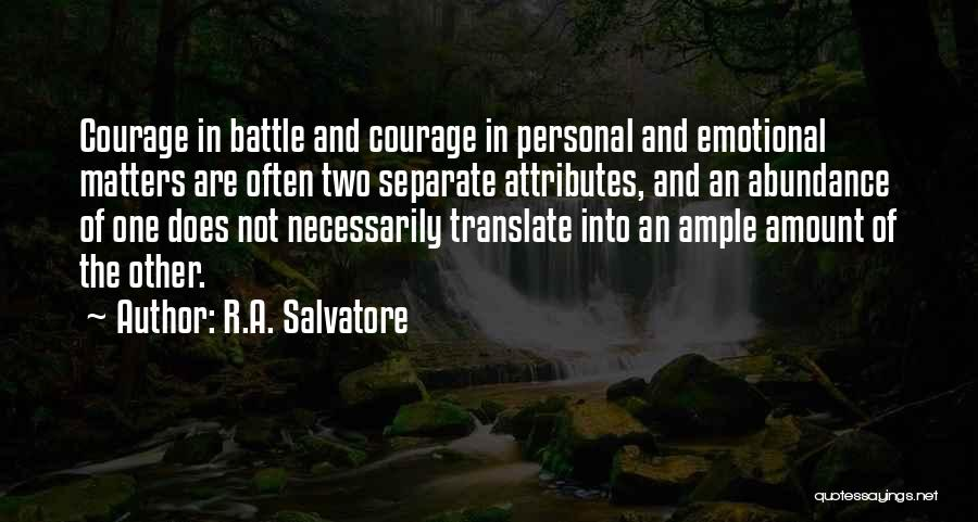 Attributes Quotes By R.A. Salvatore