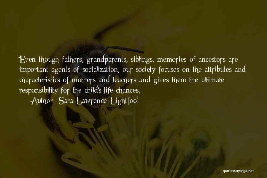 Attributes Quotes By Sara Lawrence-Lightfoot