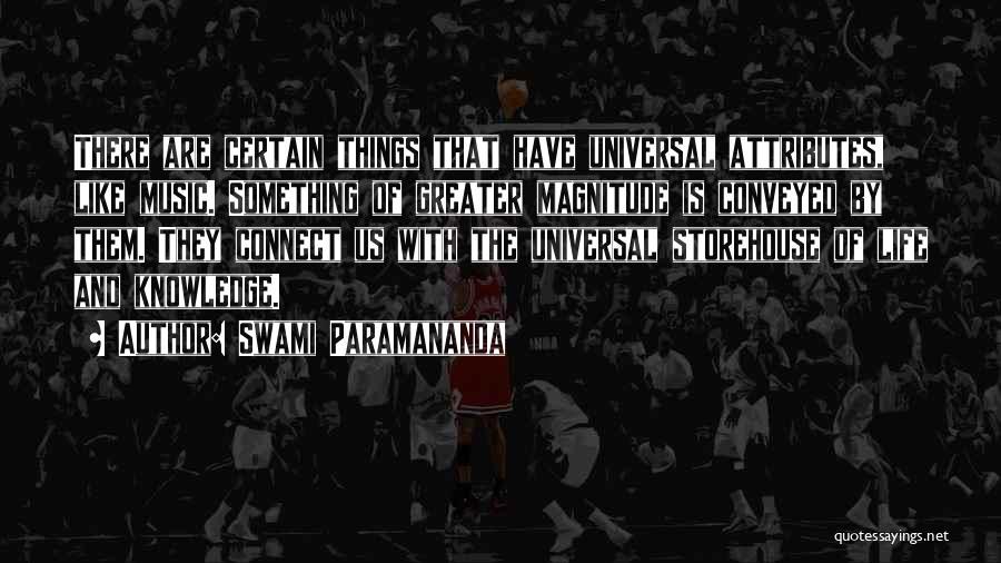 Attributes Quotes By Swami Paramananda