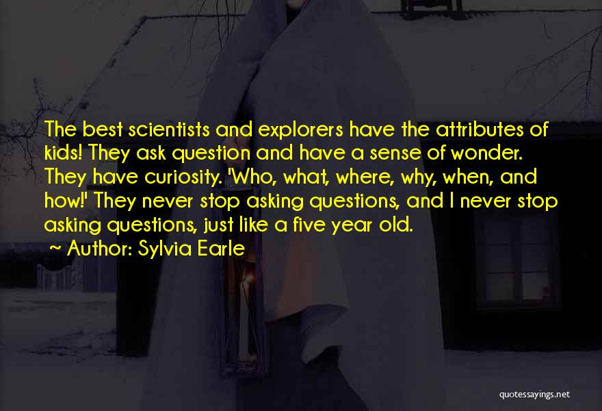Attributes Quotes By Sylvia Earle