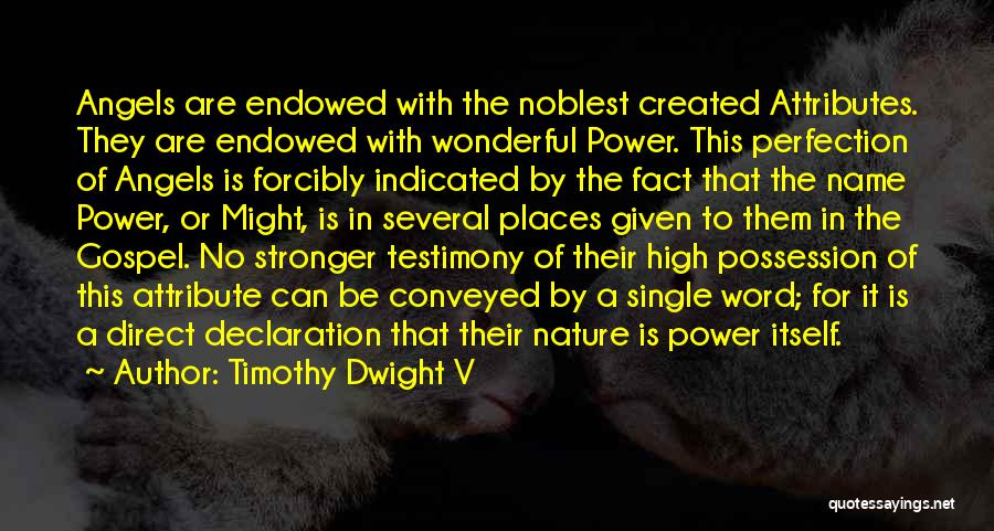 Attributes Quotes By Timothy Dwight V