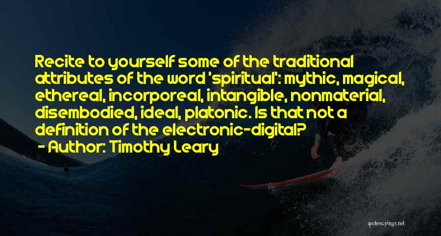 Attributes Quotes By Timothy Leary
