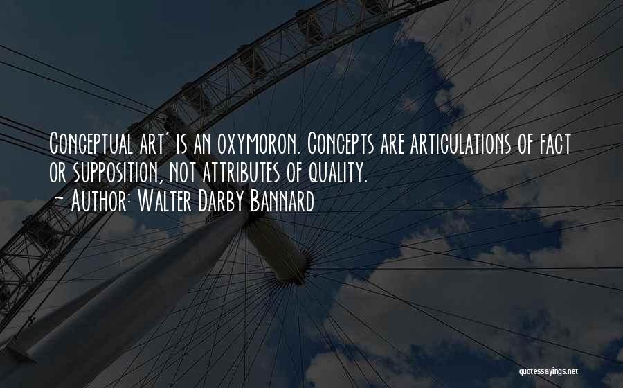 Attributes Quotes By Walter Darby Bannard