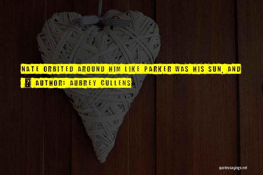 Aubrey Cullens Quotes 1471671