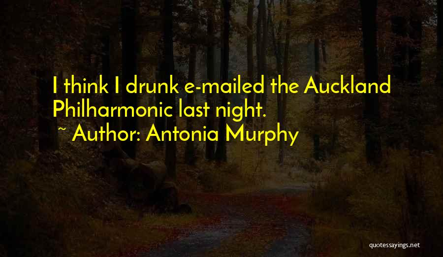Auckland Quotes By Antonia Murphy