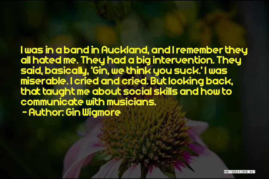 Auckland Quotes By Gin Wigmore