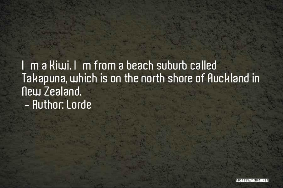 Auckland Quotes By Lorde