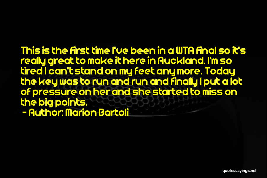 Auckland Quotes By Marion Bartoli
