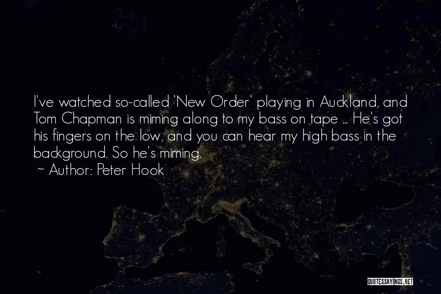 Auckland Quotes By Peter Hook