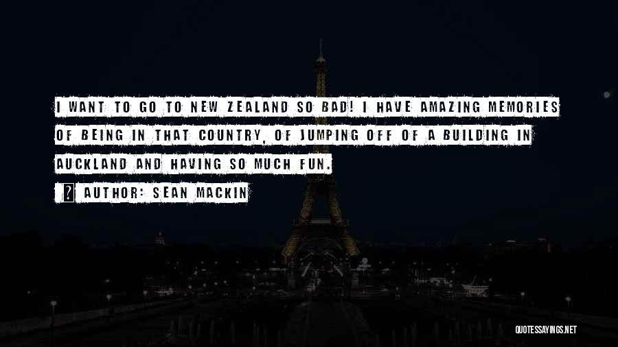 Auckland Quotes By Sean Mackin