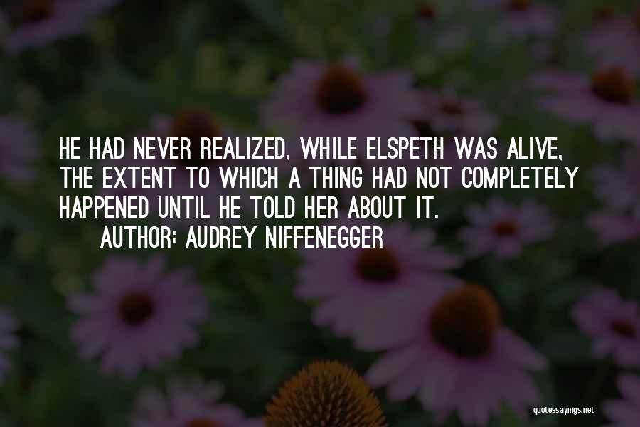Audrey Niffenegger Quotes 1000356
