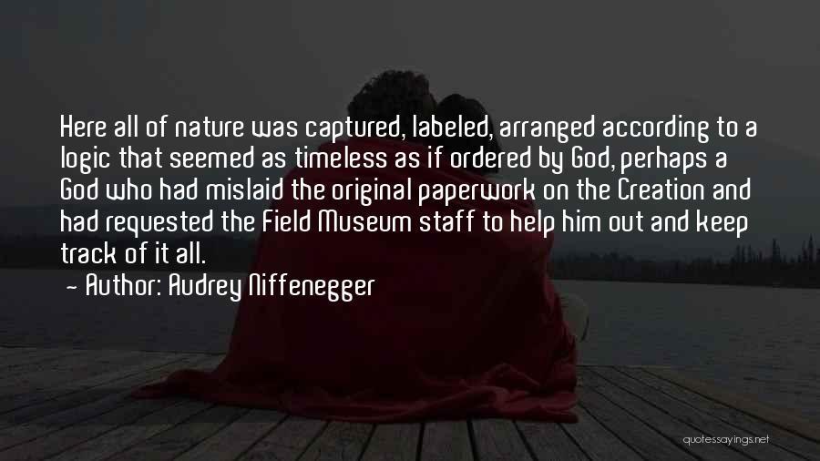 Audrey Niffenegger Quotes 1118522