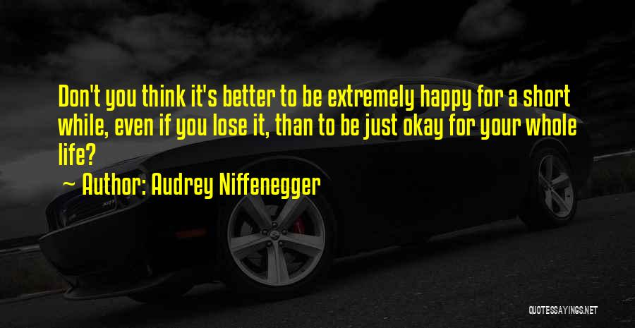 Audrey Niffenegger Quotes 1132597