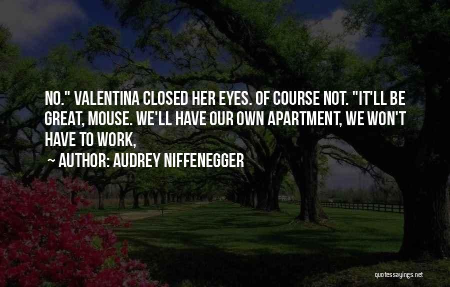Audrey Niffenegger Quotes 1217654