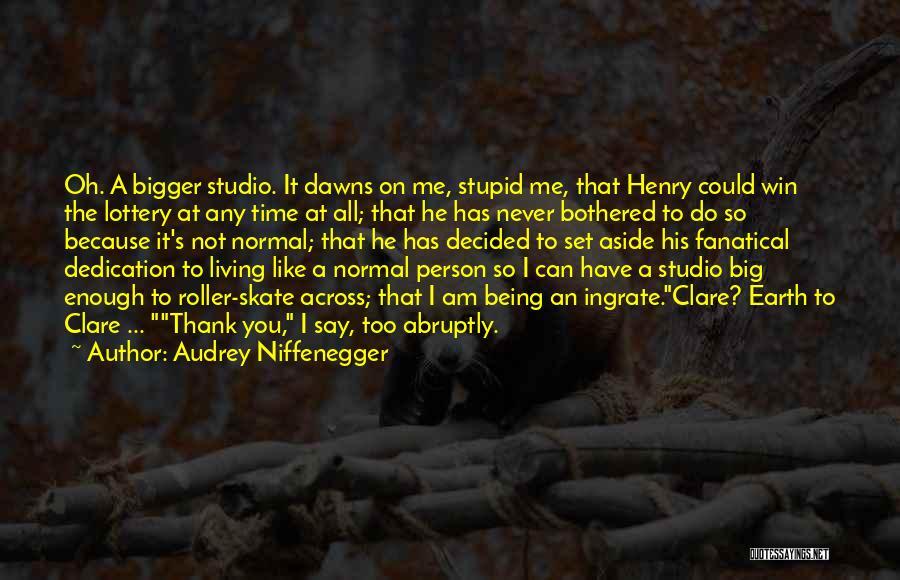 Audrey Niffenegger Quotes 1218109