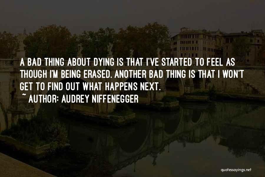 Audrey Niffenegger Quotes 1226850