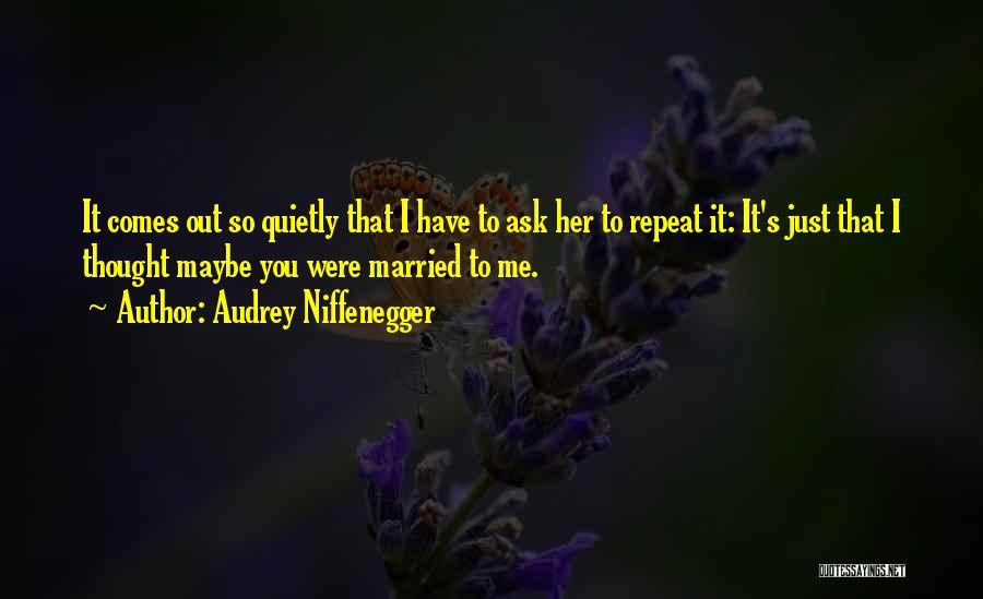Audrey Niffenegger Quotes 1234739