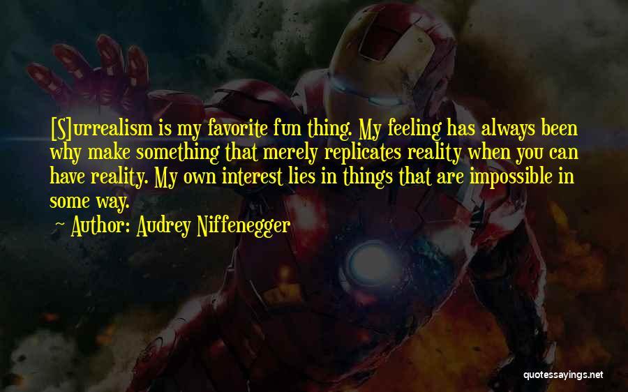 Audrey Niffenegger Quotes 1342481