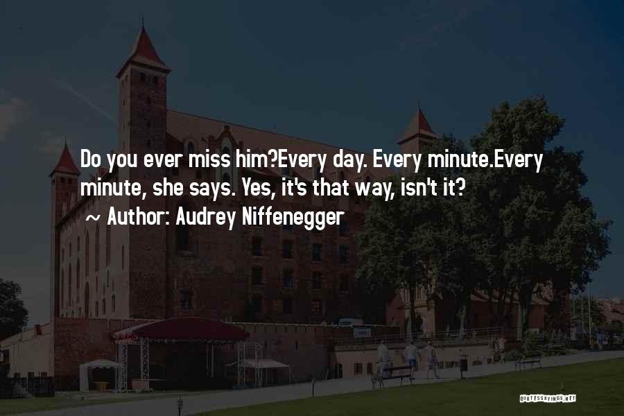 Audrey Niffenegger Quotes 1389664