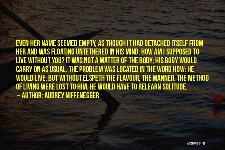 Audrey Niffenegger Quotes 1413503
