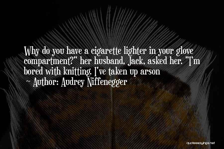 Audrey Niffenegger Quotes 1423642