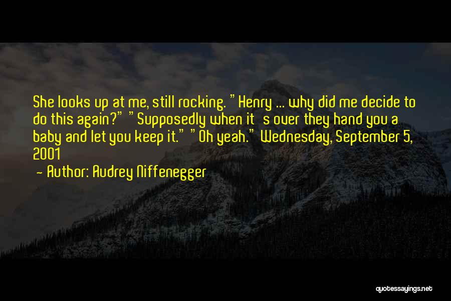Audrey Niffenegger Quotes 1486877