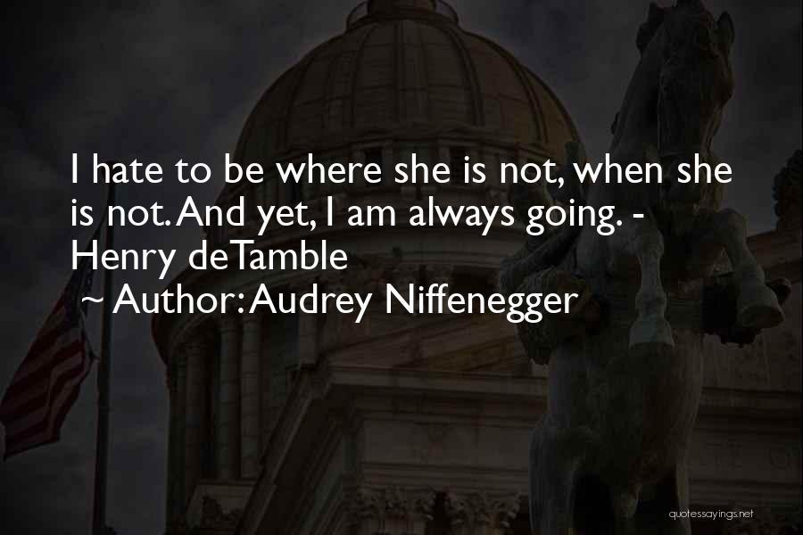 Audrey Niffenegger Quotes 1606070