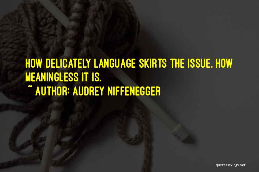 Audrey Niffenegger Quotes 1664785