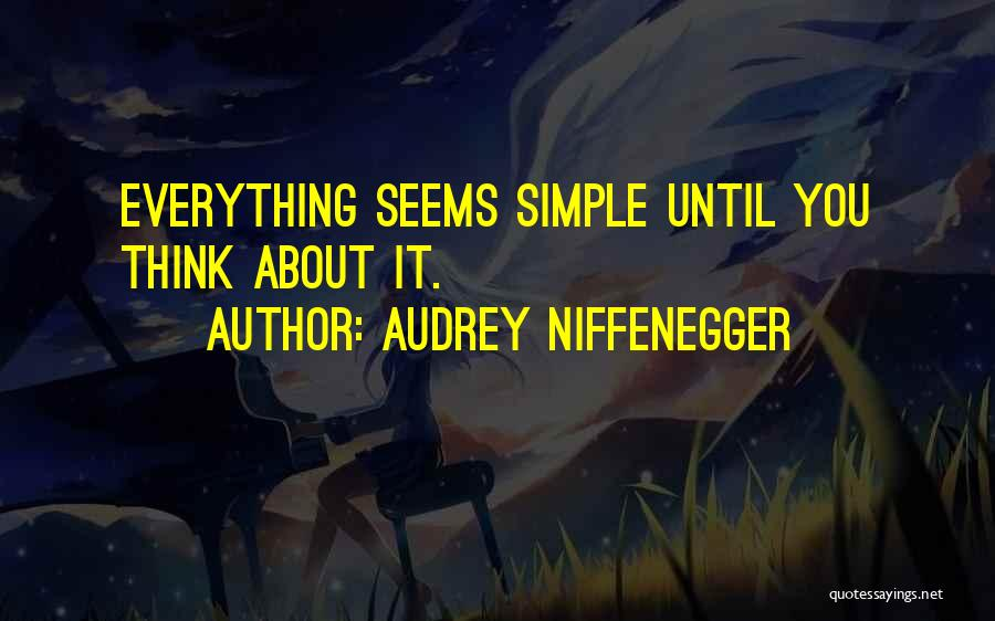 Audrey Niffenegger Quotes 1713259