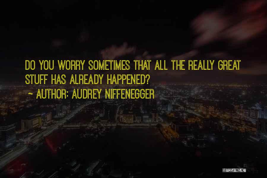Audrey Niffenegger Quotes 1742297